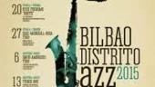 vista previa del artículo Nueva edición del «Bilbao Distrito Jazz»